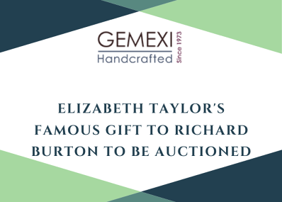 Elizabeth Taylor's Famous Gift to Richard Burton To Be Auctioned