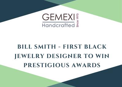 Bill Smith - First Black Jewelry Designer To Win Prestigious Awards