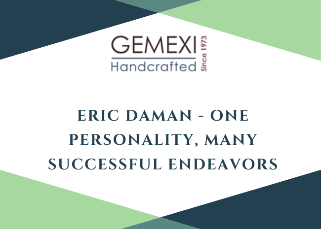 Eric Daman - One Personality, Many Successful Endeavors