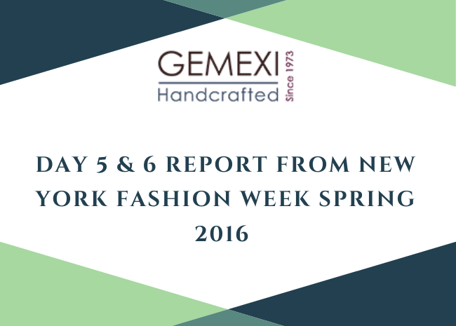 Day 5 & 6 Report from New York Fashion Week Spring 2016