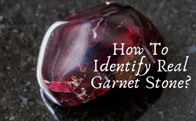 How to identify real garnet stone?