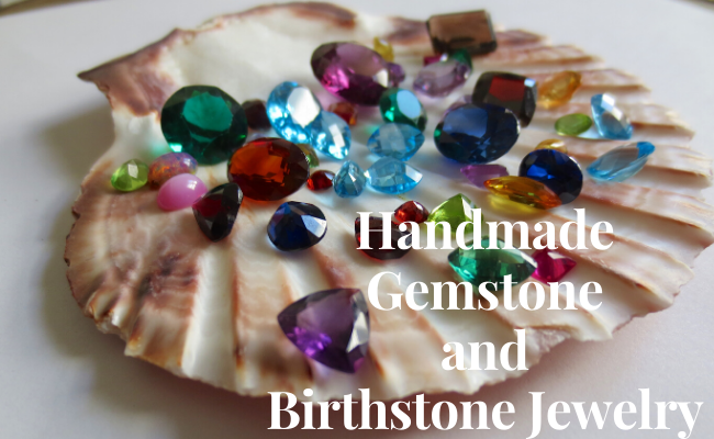 Handmade Gemstone and Birthstone Jewelry