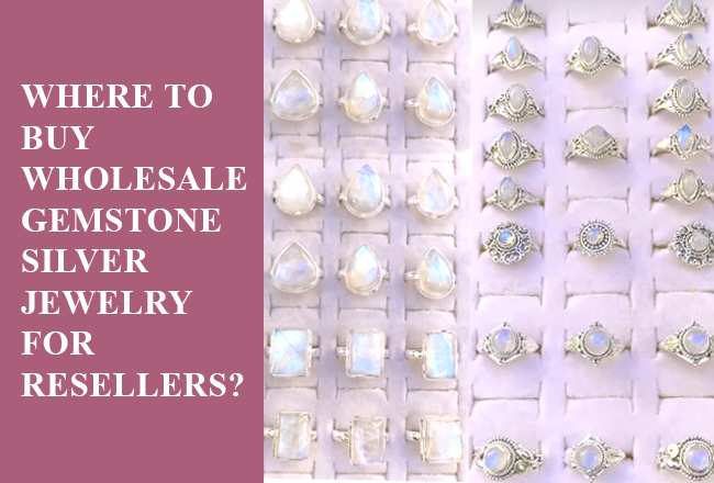 Where to buy wholesale gemstone silver jewelry for resellers?