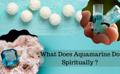 What Does Aquamarine Do Spiritually ?
