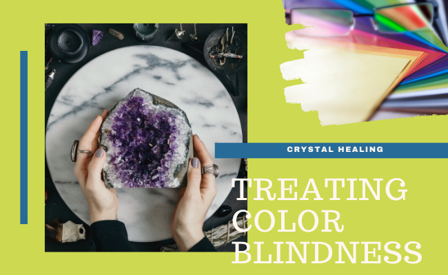 Use Of Amethyst In Treating Color Blindness