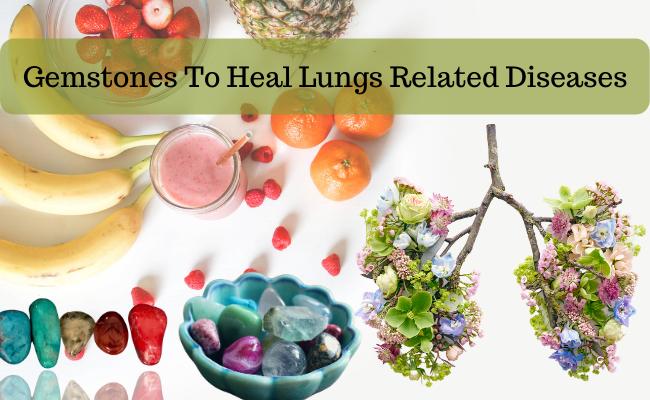 Gemstones To Heal Lungs Related Diseases