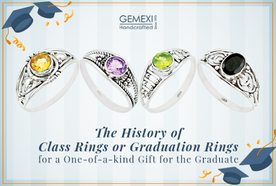 The History of Class Rings or Graduation Rings for a One-of-a-kind Gift for the Graduate