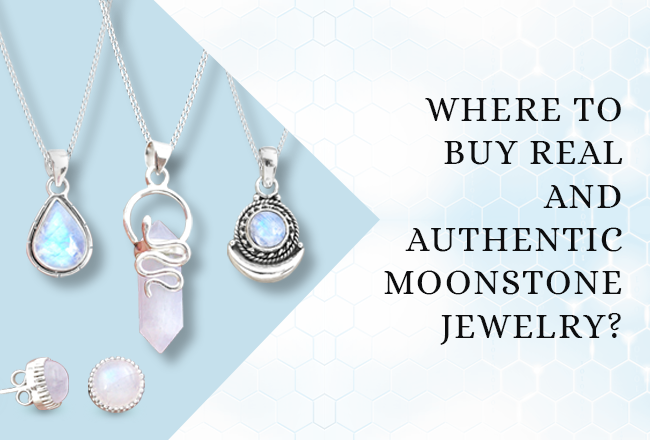 Where To Buy Real And Authentic Moonstone Jewelry?