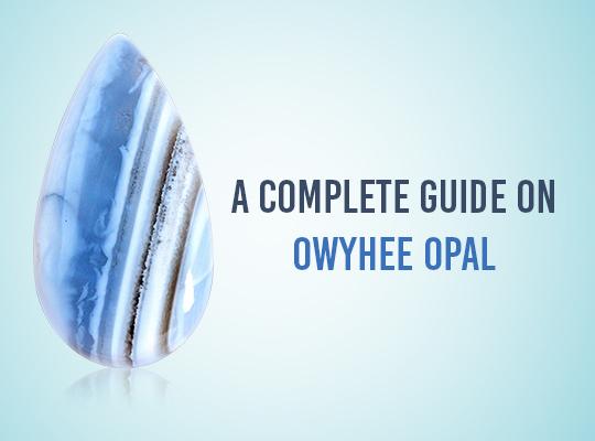 A Complete Guide On Owyhee Opal