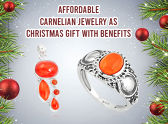 Affordable Carnelian Jewelry As Christmas Gift With Benefits