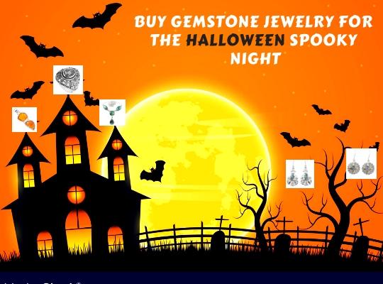 Buy Gemstone Jewelry for the Halloween Spooky Night