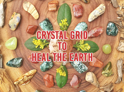 Crystal Grid to Heal the Earth
