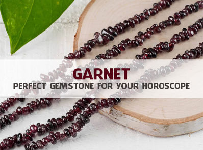 Garnet - Perfect Gemstone For Your Horoscope