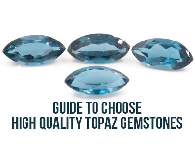 Guide To Choose High Quality Topaz Gemstones