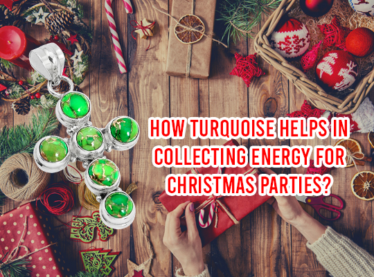 How Turquoise Helps In Collecting Energy For Christmas Parties?