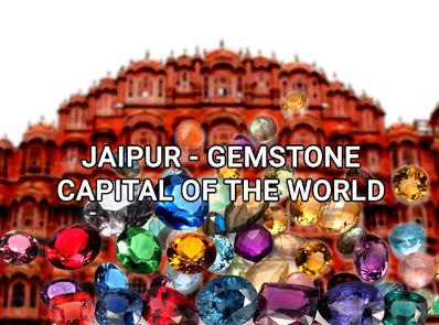 Jaipur - Gemstone Capital of the World