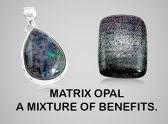 Matrix Opal - A Mixture Of Benefits