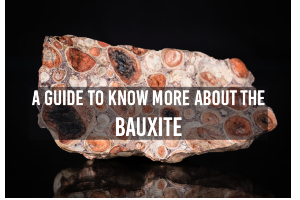 A Guide To Know More About The Bauxite
