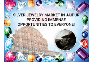 Silver Jewelry Market in Jaipur Providing Immense...