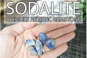 Sodalite - A Highly Artistic Gemstone