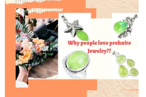 Why People Love Prehnite Jewelry??