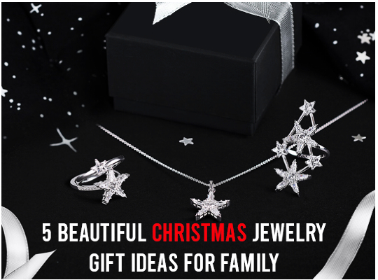 5 Beautiful Christmas Jewelry Gift Ideas For Family Image