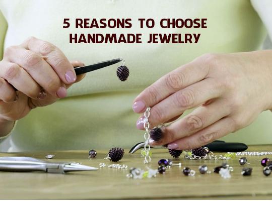 5 Reasons To Choose Handmade Jewelry Image