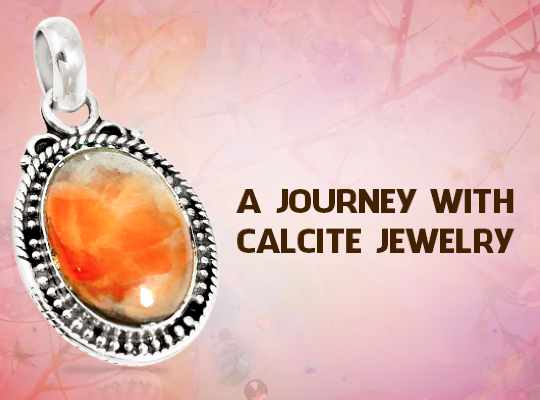 A Journey With A Calcite Jewelry Image