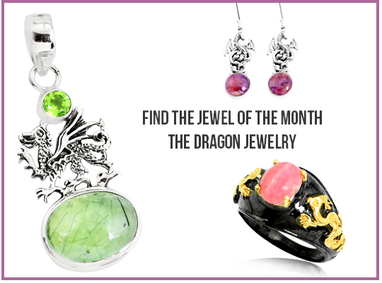 Find The Jewel Of The Month - The Dragon Jewelry Image