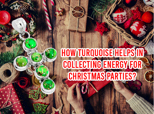 How Turquoise Helps In Collecting Energy For Christmas Parties? Image