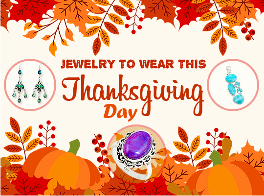 Jewelry to Wear This Thanksgiving Day Image
