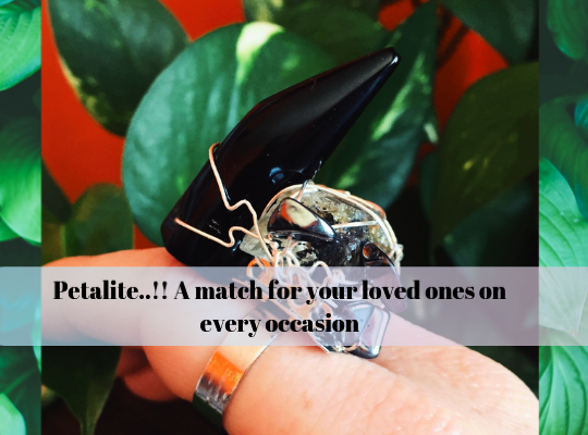 Petalite..!! A Match For Your Loved Ones On Every Occasion Image