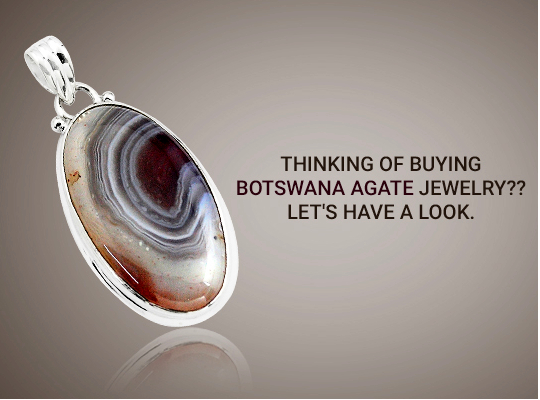 Thinking Of Buying Botswana Agate Jewelry?? Let's Have A Look Image