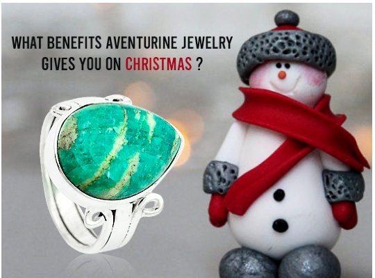 What Benefits Aventurine Jewelry Gives You On Christmas ? Image