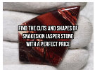 Find The Cuts And Shapes Of Snakeskin Jasper Stone With A Perfect Price
