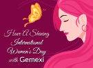 Have a Shining International Women's Day with Gemexi