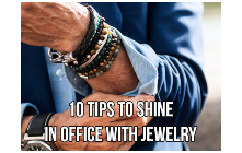 10 Tips To Shine In Office With Jewelry