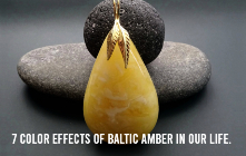 7 Color Effects of Baltic Amber in Our Life