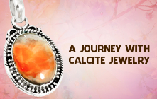 A Journey With A Calcite Jewelry