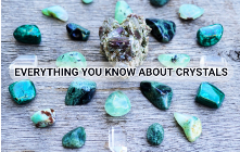 Everything You Know About Crystals