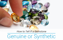 How to Tell If a Gemstone is Genuine or Synthetic