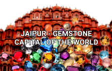 Jaipur - Gemstone Capital of the World