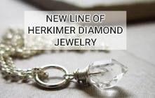 New Line Of Herkimer Diamond Jewelry!