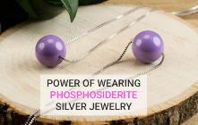 Power Of Wearing Phosphosiderite Silver Jewelry