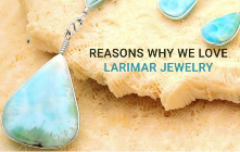 Reasons Why We Love Larimar Jewelry