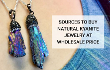 Sources To Buy Natural Kyanite Jewelry at Wholesale Price