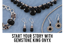 Start Your Story With Gemstone King Onyx