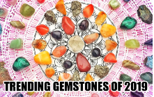 Trending Gemstones of 2019