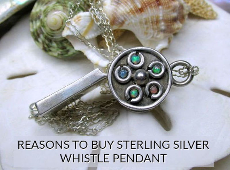 Reasons To Buy Sterling Silver Whistle Pendants