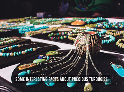 Some Interesting Facts About Precious Turquoise.